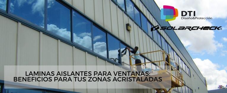 Láminas aislantes para ventanas - Beneficios