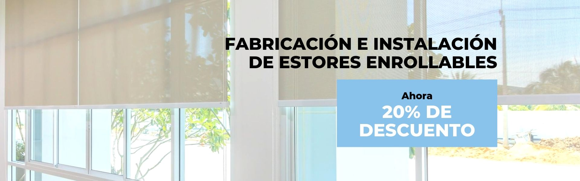 Oferta estores enrollables